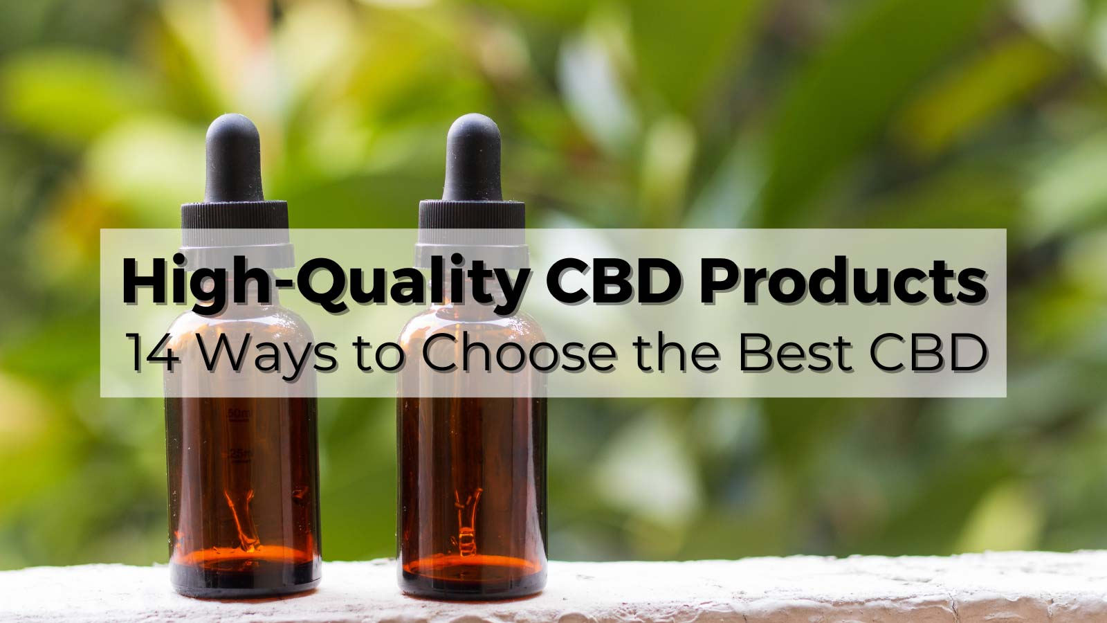 High Quality CBD Products Feature Image